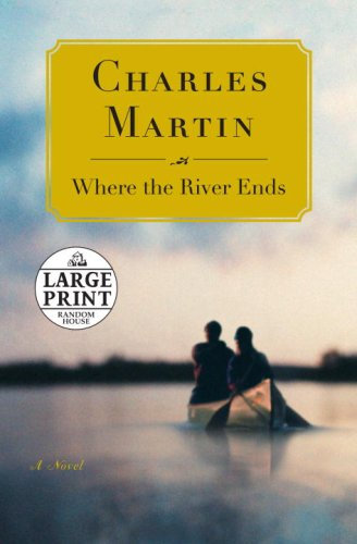 9780739327883: Where the River Ends (Random House Large Print)
