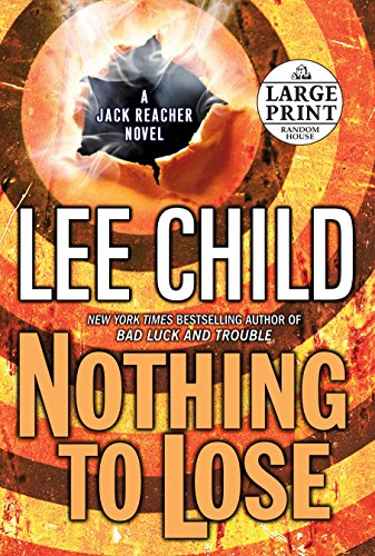 9780739327906: Nothing to Lose (Random House Large Print)