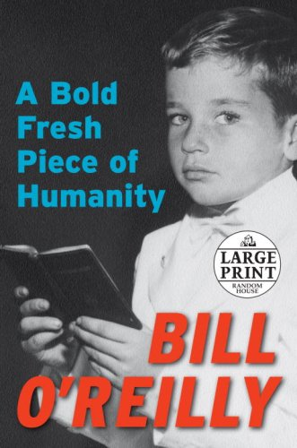 9780739328002: A Bold Fresh Piece of Humanity (Random House Large Print)