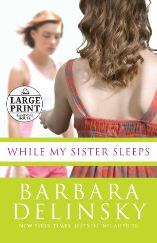 9780739328019: While My Sister Sleeps (Random House Large Print)