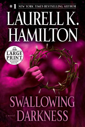 9780739328088: Swallowing Darkness (Random House Large Print)