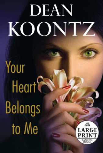 9780739328095: Your Heart Belongs to Me (Random House Large Print)