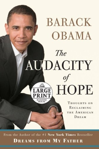9780739328187: The Audacity of Hope: Thoughts on Reclaiming the American Dream (Random House Large Print)
