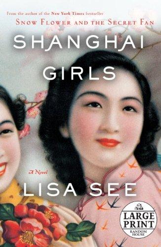 9780739328255: Shanghai Girls: A Novel (Random House Large Print)