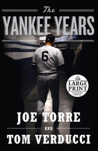 9780739328323: The Yankee Years (Random House Large Print)
