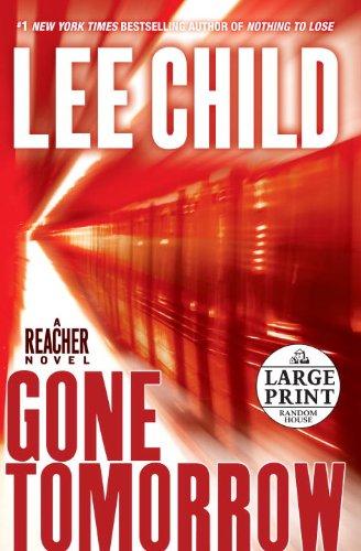 9780739328460: Gone Tomorrow (Jack Reacher, No. 13)