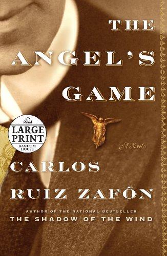 The Angel's Game (Random House Large Print): Ruiz Zafon, Carlos