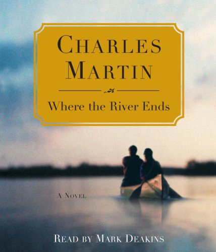 Where the River Ends (0739328700) by Martin, Charles