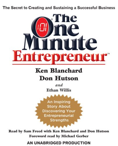 9780739329054: The One Minute Entrepreneur: The Secret to Creating and Sustaining a Successful Business