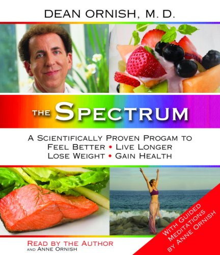 9780739329092: The Spectrum: A Scientifically Proven Program to Feel Better, Live Longer, Lose Weight, and Gain Health