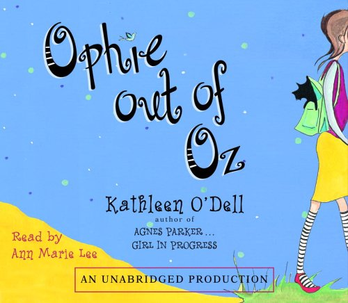 9780739331170: Ophie Out of Oz