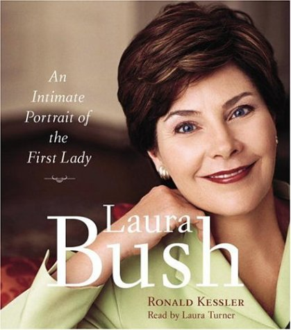 9780739332207: Laura Bush: An Intimate Portrait of the First Lady