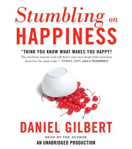 9780739332221: Stumbling on Happiness