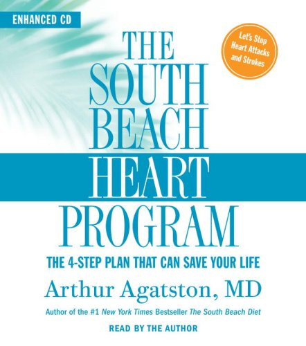 9780739332603: The South Beach Heart Program: The 4-Step Plan that Can Save Your Life (The South Beach Diet)