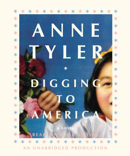 Digging to America: Tyler, Anne