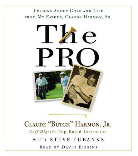 9780739333563: The Pro: Lessons from My Father About Golf and Life