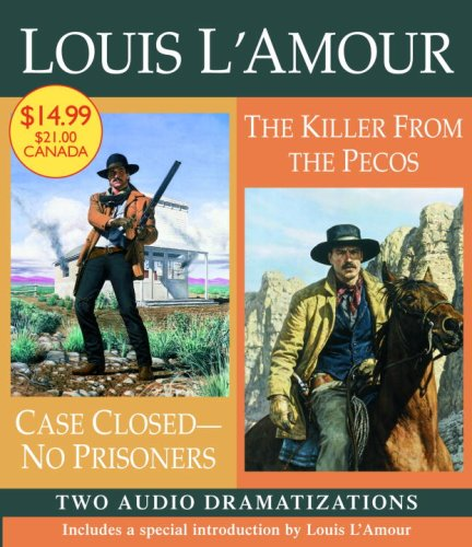 9780739333792: Case Closed - No Prisoners/Killer from the Pecos (Louis L'Amour)