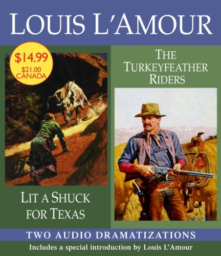 9780739333839: Lit a Shuck for Texas/Turkeyfeather Riders (Louis L'Amour)