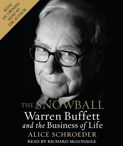 9780739334065: The Snowball: Warren Buffett and the Business of Life