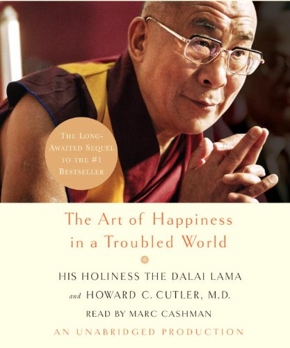 9780739334416: The Art of Happiness in a Troubled World