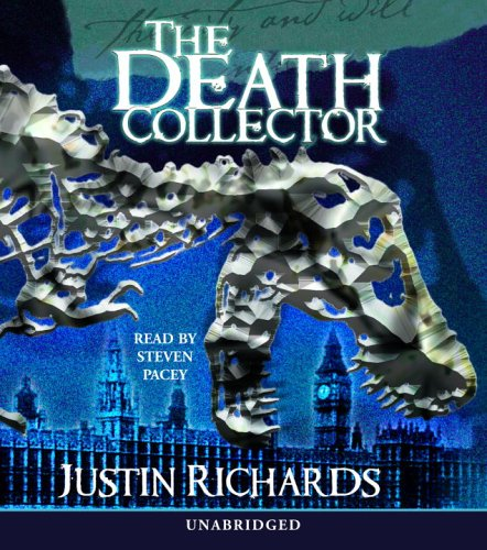 The Death Collector: Justin Richards