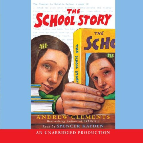 School Story, the (Lib)(CD): Andrew Clements
