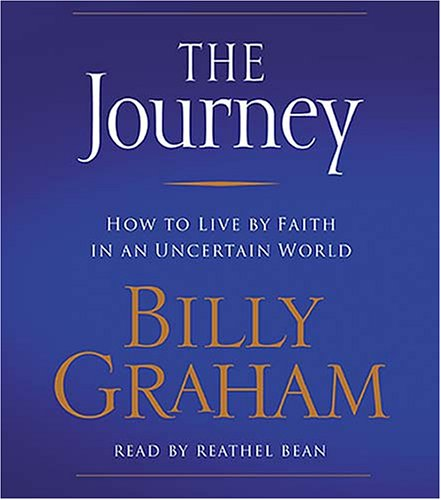 9780739339688: The Journey: How to Live by Faith in an Uncertain World