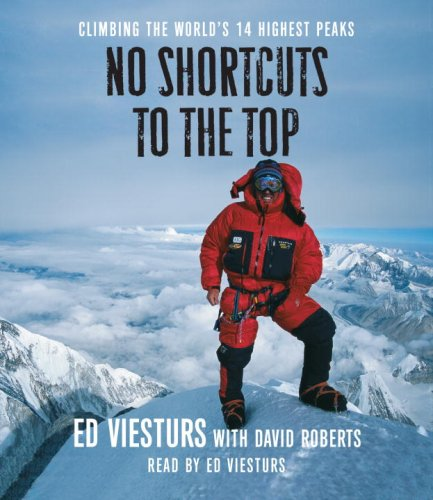 9780739339893: No Shortcuts to the Top: Climbing the World's 14 Hightest Peaks
