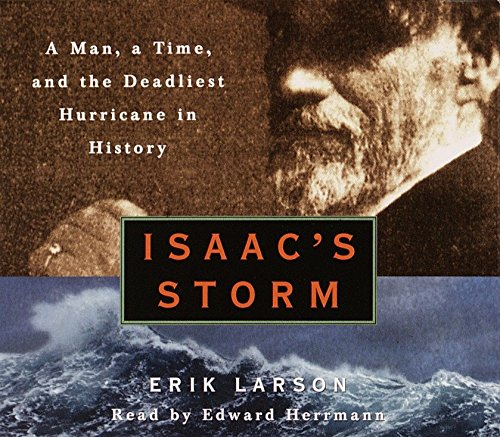 9780739340363: Isaac's Storm: A Man, a Time, And the Deadliest Hurricane in History