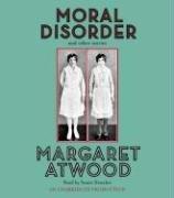 Moral Disorder (0739340514) by Margaret Atwood