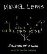 9780739340530: The Blind Side: Evolution of a Game