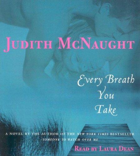 9780739340936: Every Breath You Take: A Novel