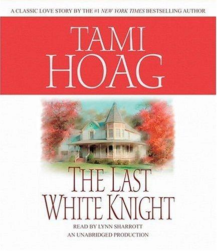 The Last White Knight (Loveswept): Hoag, Tami