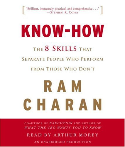 9780739341223: Know-How: The 8 Skills That Separate People Who Perform from Those Who Don't