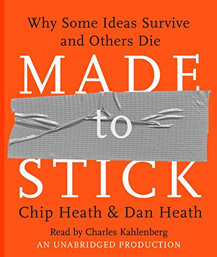 9780739341346: Made to Stick: Why Some Ideas Survive and Others Die
