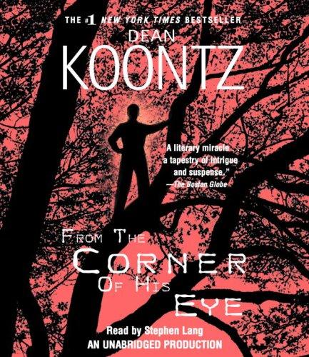 9780739341483: From the Corner of His Eye (Dean Koontz)