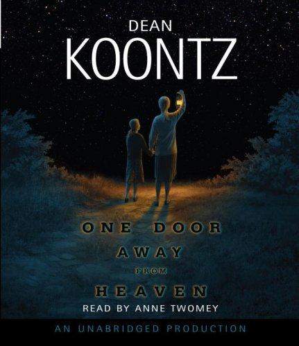 One Door Away From Heaven (Dean Koontz): Dean Koontz