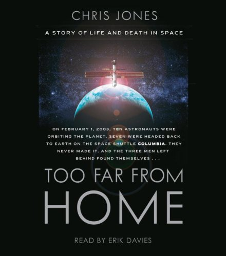 9780739341995: Too Far From Home: A Story of Life and Death in Space
