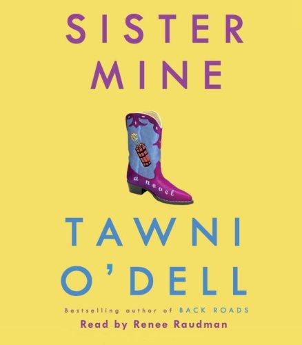 Sister Mine: A Novel: Tawni O'Dell