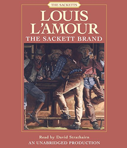 The Sackett Brand (Louis L'Amour): Louis L'Amour