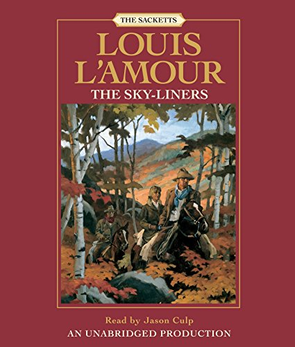 9780739342220: The Sky-liners: Sackett (Louis L'Amour)