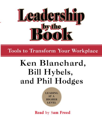 9780739343333: Leadership by the Book: Tools to Transform Your Workplace