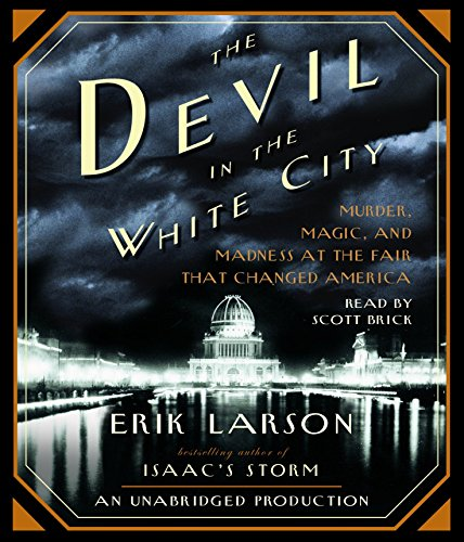 9780739343814: The Devil in the White City: Murder, Magic, and Madness at the Fair That Changed America
