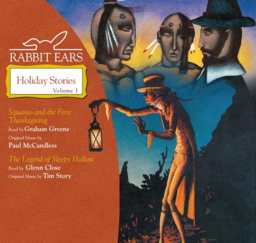 9780739347874: Rabbit Ears Holiday Stories: Volume One: Squanto and The First Thanksgiving, Legend of Sleepy Hollow