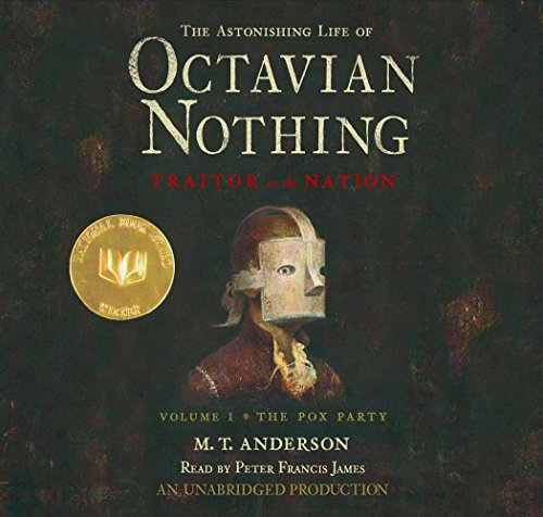 9780739348468: The Astonishing Life of Octavian Nothing, Traitor to the Nation, Volume 1: The Pox Party