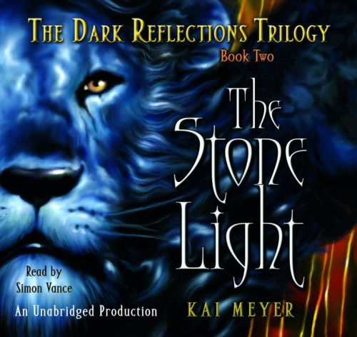 The Stone Light (9780739348499) by Kai Meyer