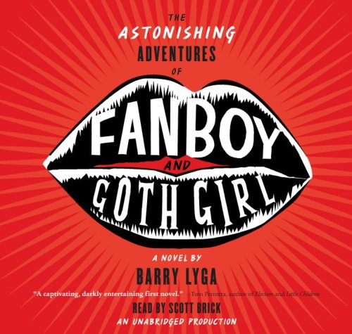 9780739348611: The Astonishing Adventures of Fanboy and Goth Girl