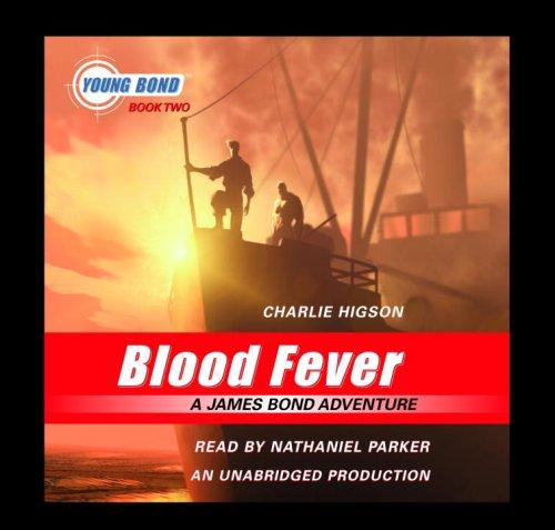 9780739348703: Blood Fever: A James Bond Adventure