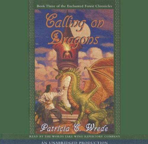 9780739348970: Calling on Dragons (Lib)(CD) (Enchanted Forest)