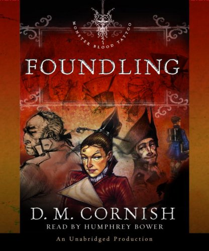 9780739349076: Foundling (Monster Blood Tattoo, Book 1)